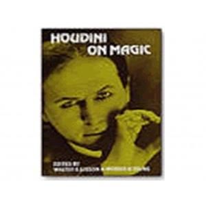 Houdini on Magic - Walter Gibson & Morris Young